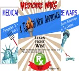 Medicare Wars (3 Book Series)