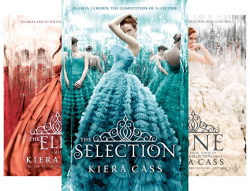 The Selection Series Set: The Selection, The Elite, The One by  Kiera Cass