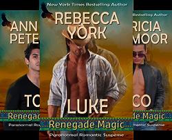 Renegade Magic (3 Book Series) by  Rebecca York Ann Voss Peterson Patricia Rosemoor