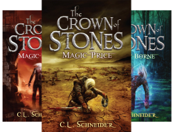 The Crown of Stones (3 Book Series) by  C. L. Schneider