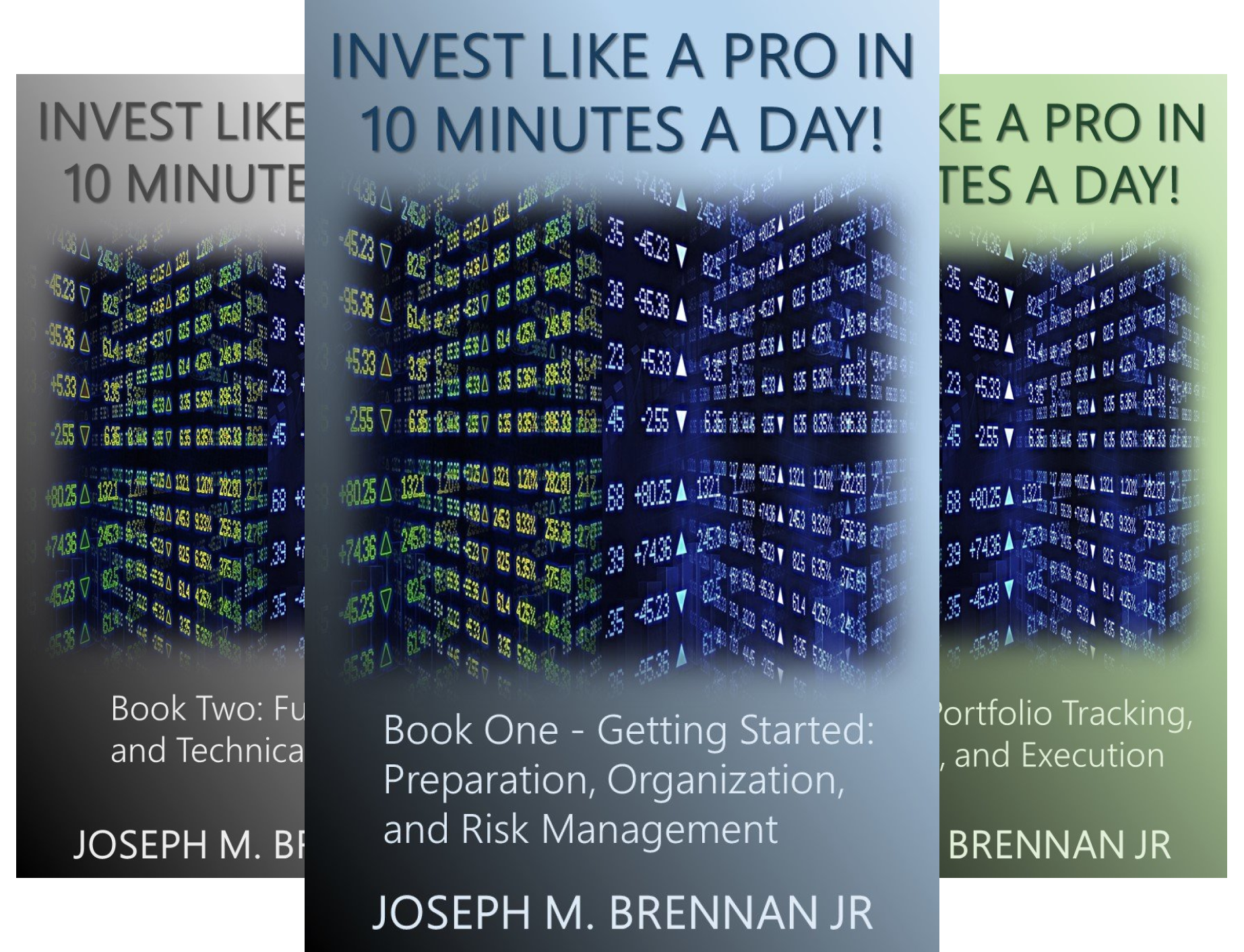 INVEST LIKE A PRO IN 10 MINUTES A DAY! (4 Book Series)