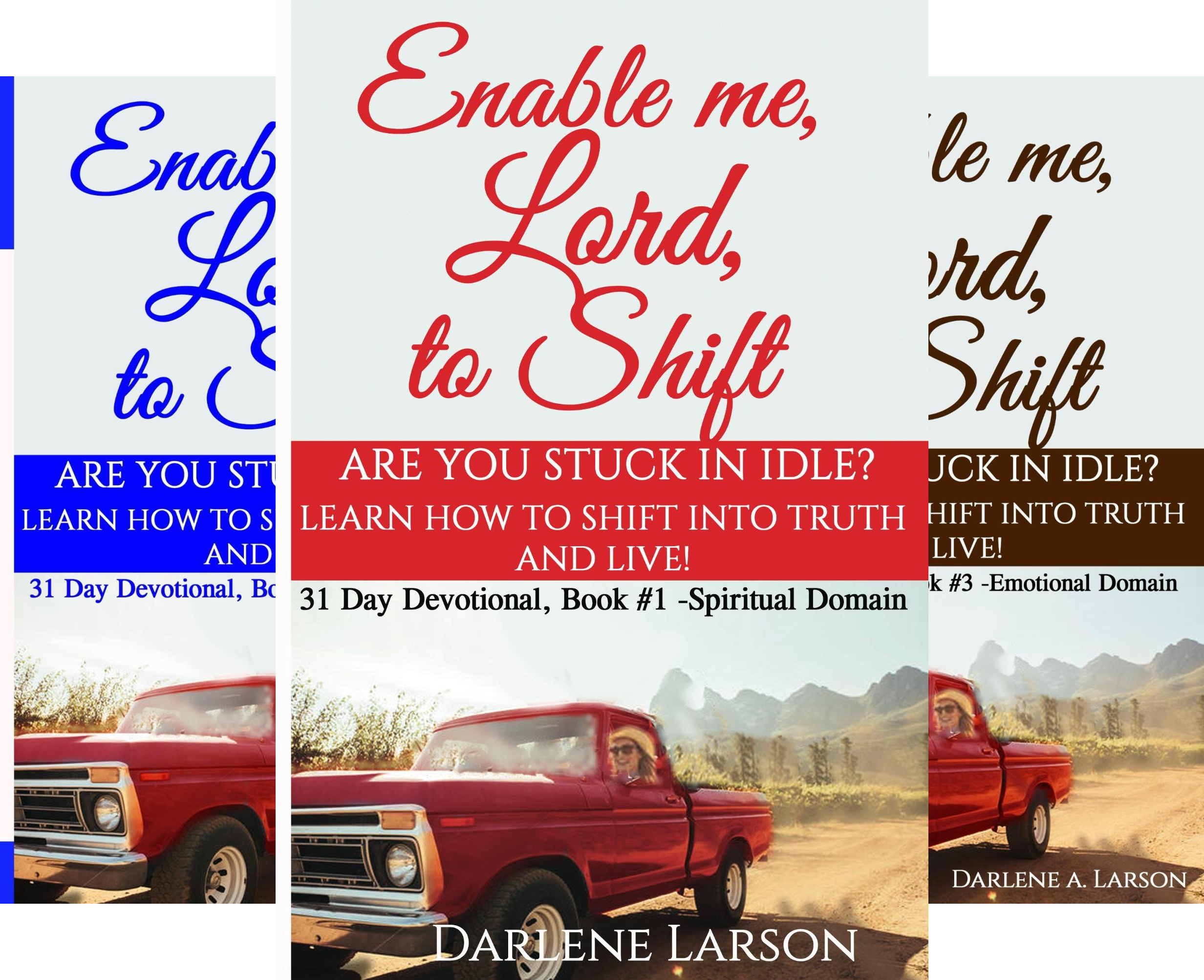 Enable Me, Lord, to Shift (3 Book Series)