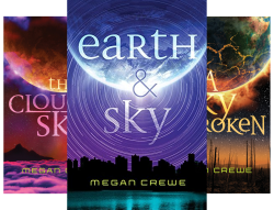 The Earth & Sky Trilogy (3 Book Series) by  Megan Crewe