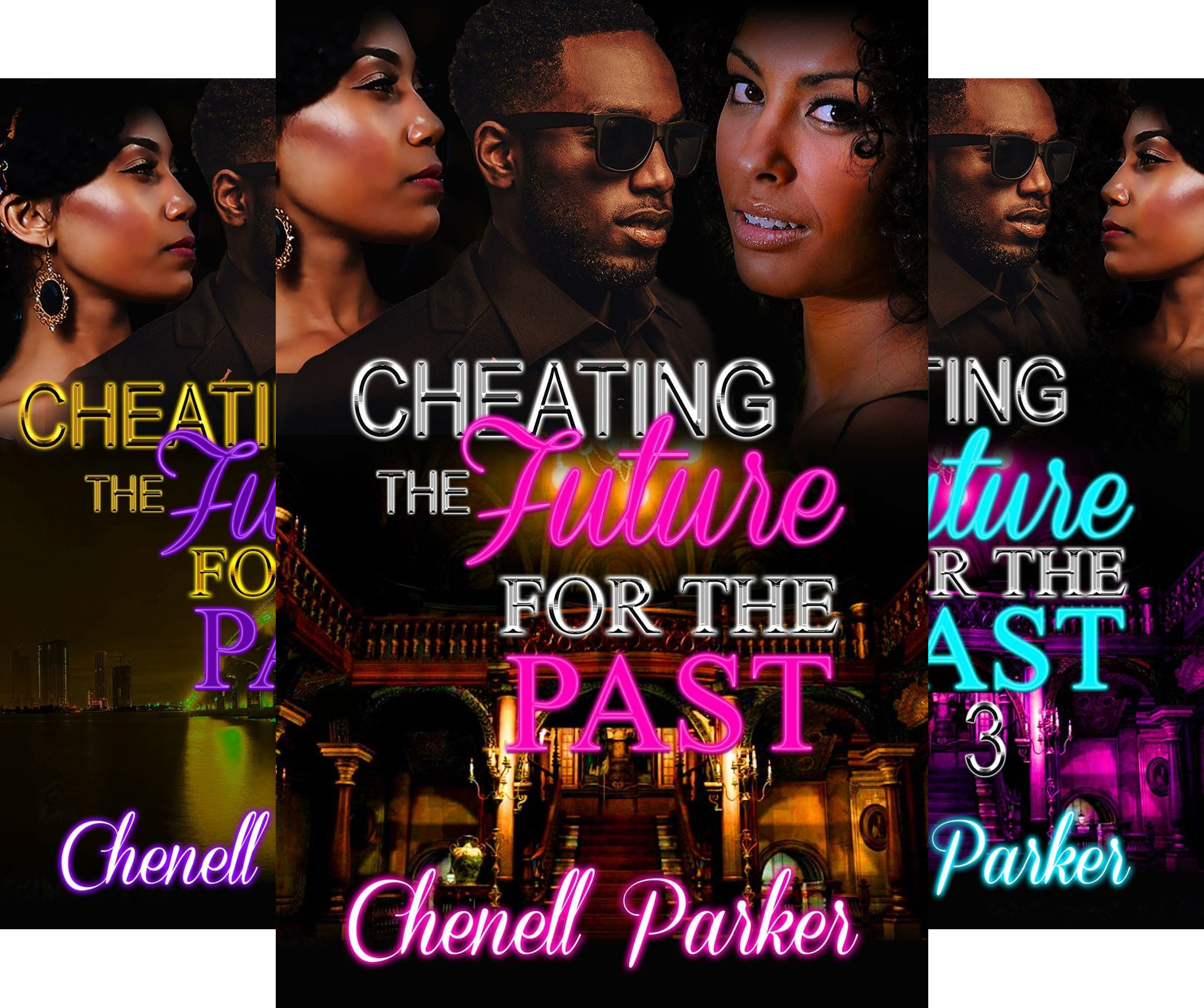 Cheating The Future For The Past (3 Book Series)