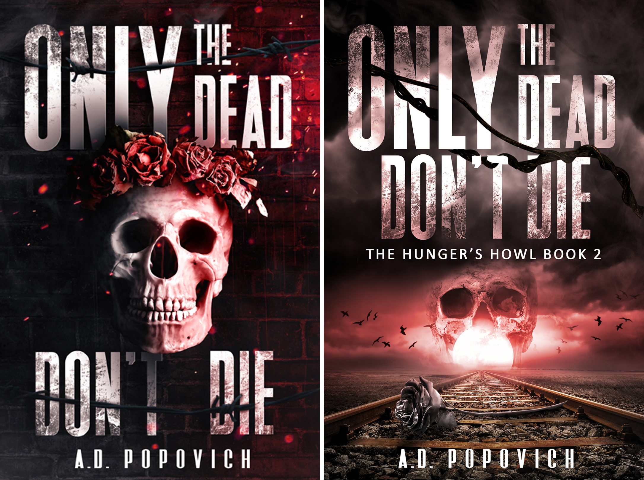 Only the Dead Don't Die (2 Book Series)