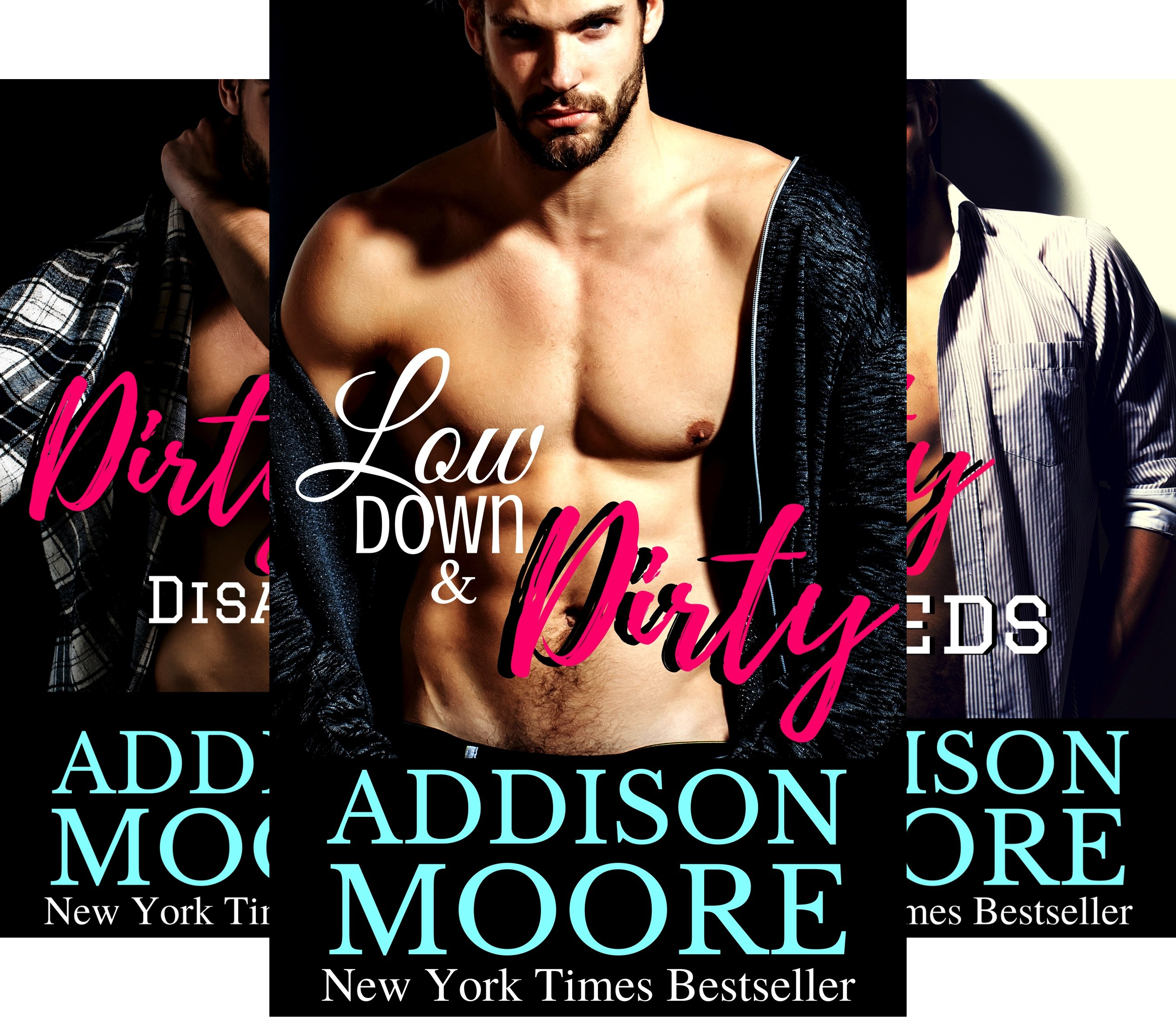 Low Down & Dirty (3 Book Series)