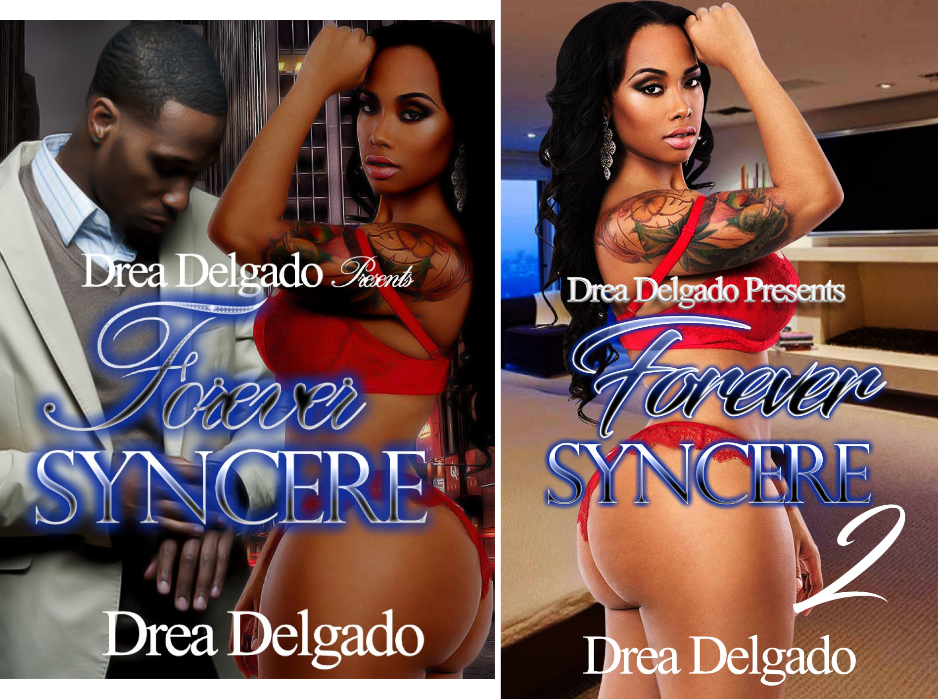 Forever Syncere (2 Book Series)