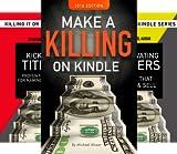 Killing It On Kindle (8 Book Series)
