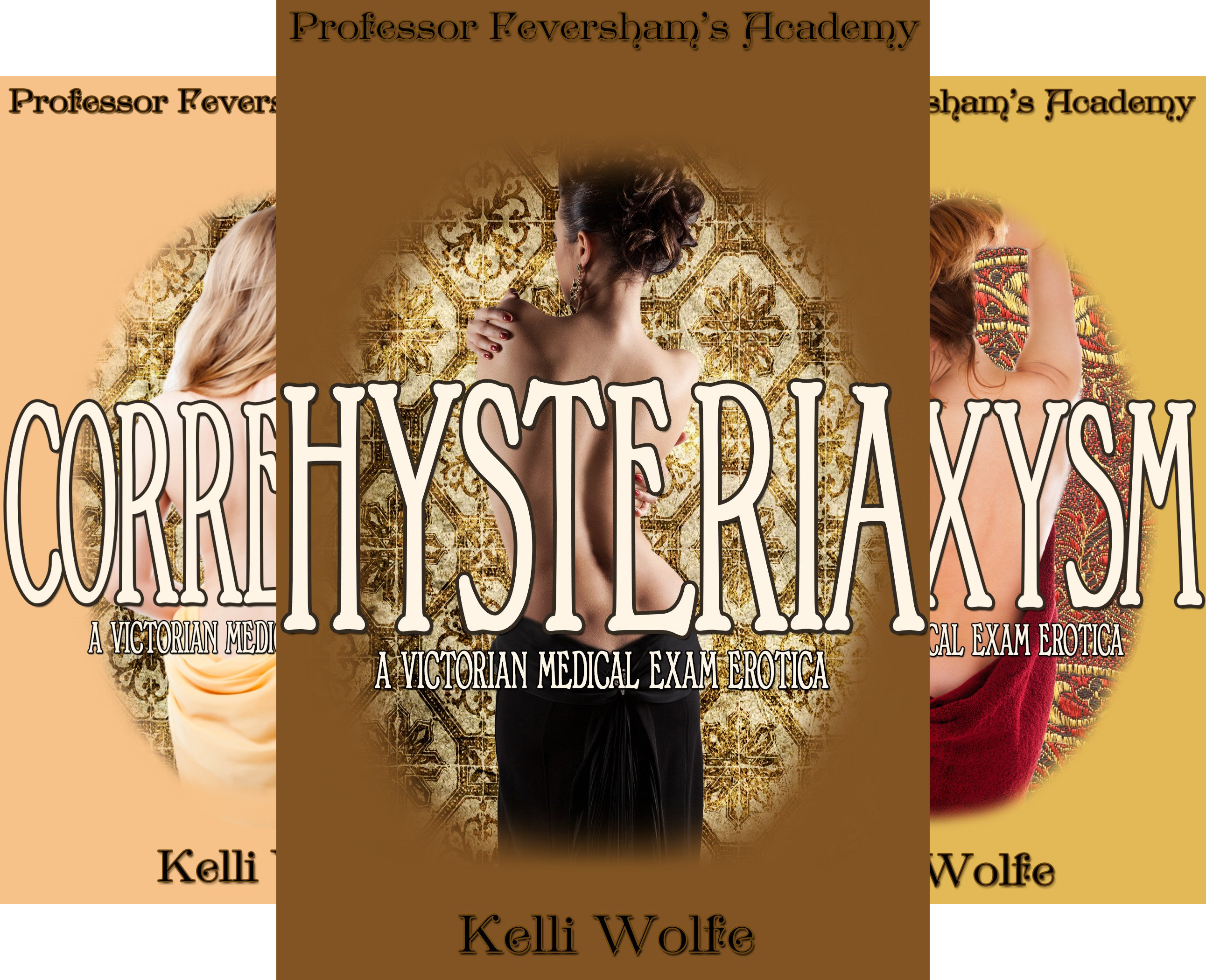 Professor Feversham's Academy of Young Women's Correctional Education (4 Book Series)