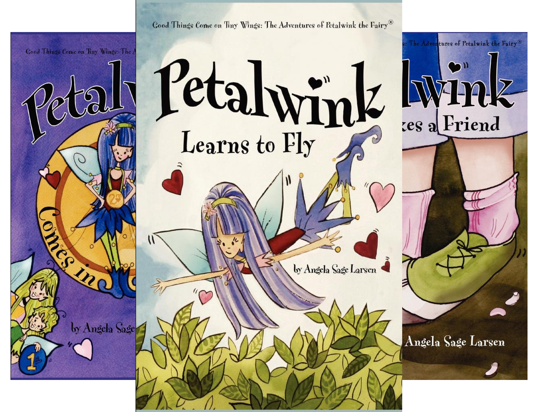 Good Things Come on Tiny Wings: The Adventures of Petalwink the Fairy (7 Book Series)