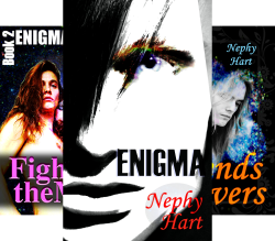 Enigma (3 Book Series) by  Nephy Hart