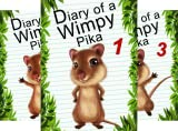 Diary of a Wimpy Pika (16 Book Series)