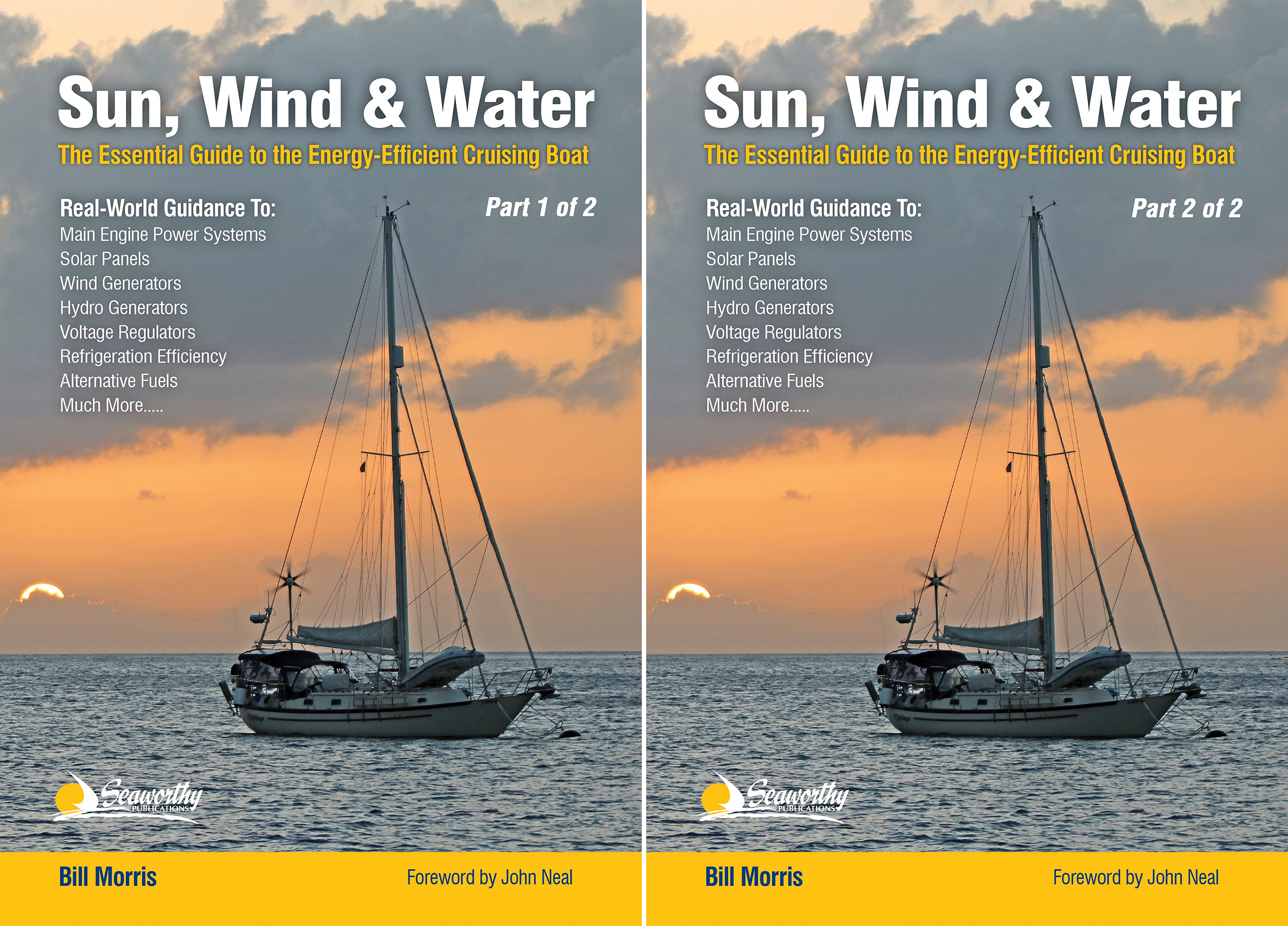 Sun, Wind, & Water: The Essential Guide to the Energy-Efficient Cruising Boat (2 Book Series)