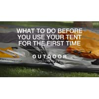 What to Do Before You Use Your Tent for the First Time