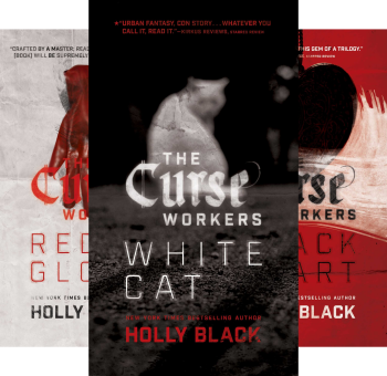 The Curse Workers (3 Book Series) by Holly Black