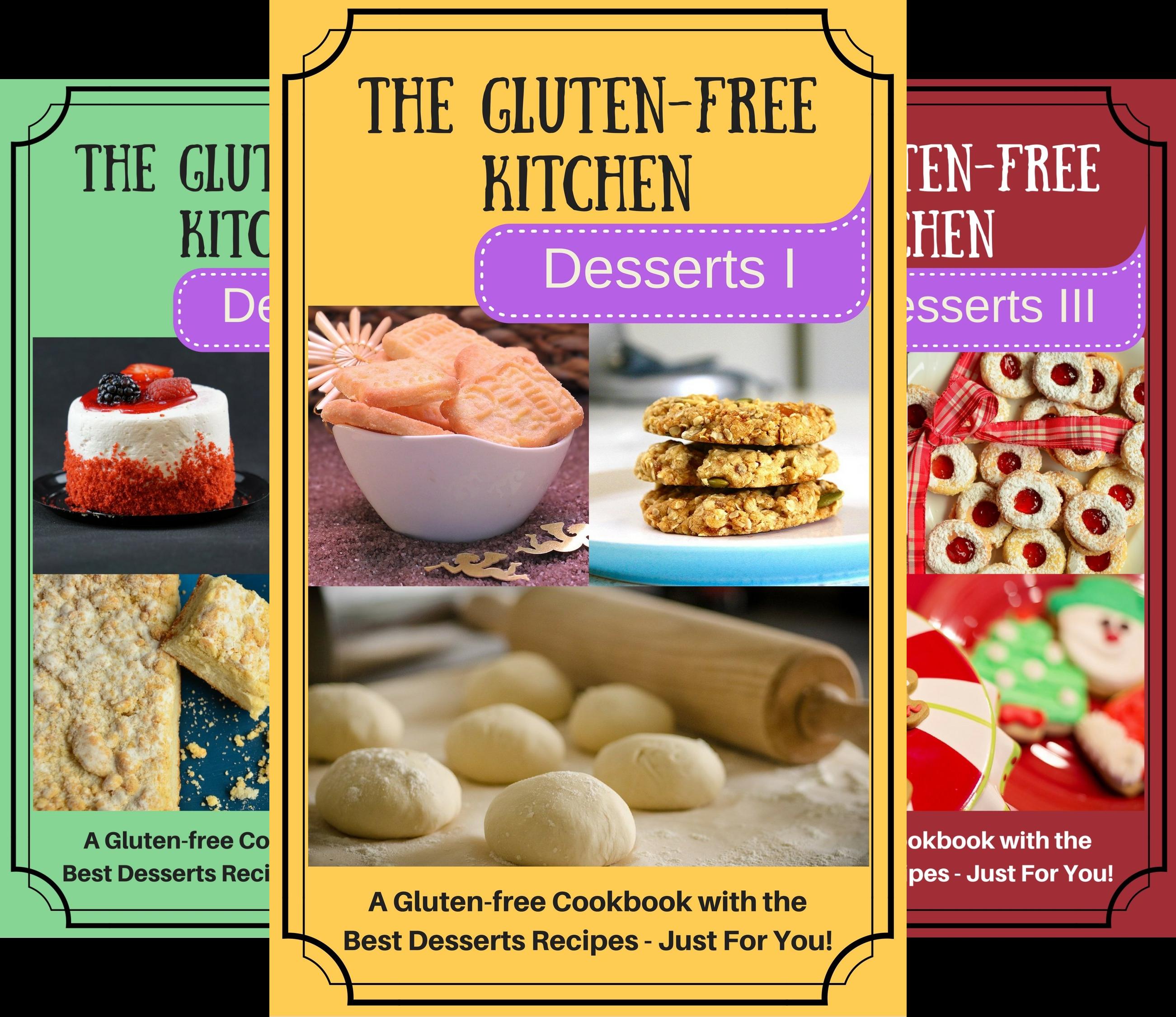The Gluten-Free Kitchen Desserts (3 Book Series)