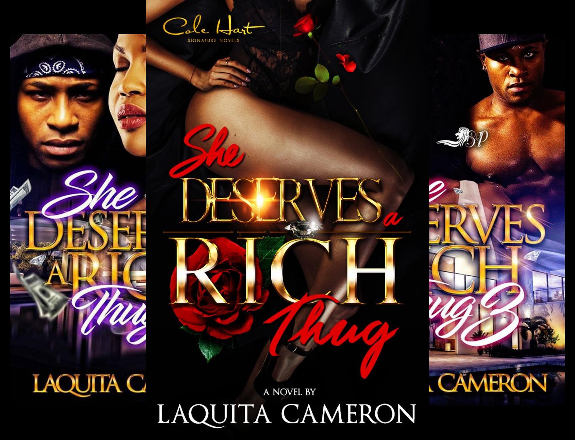 She Deserves a Rich Thug (3 Book Series)