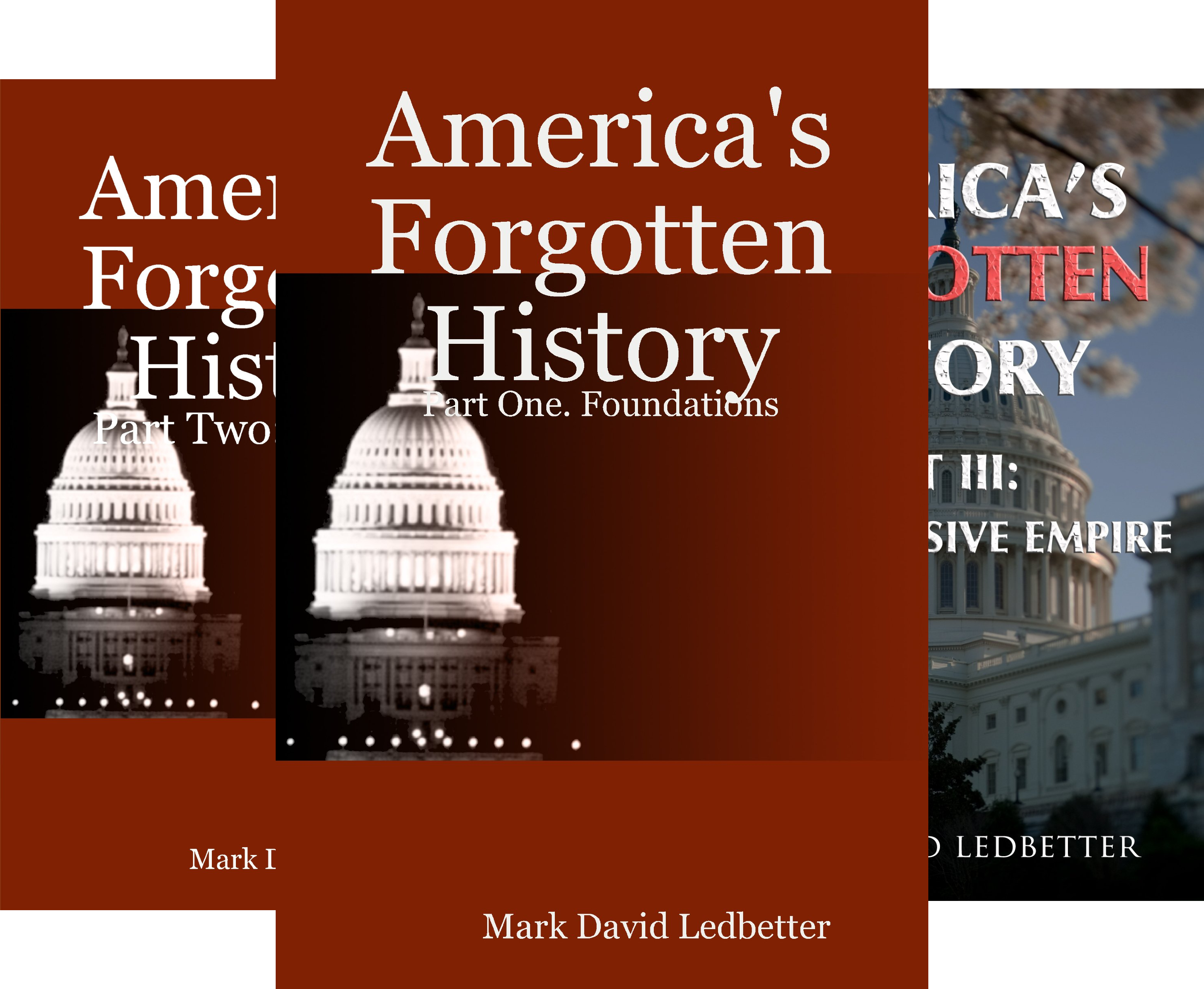 America's Forgotten History (3 Book Series)