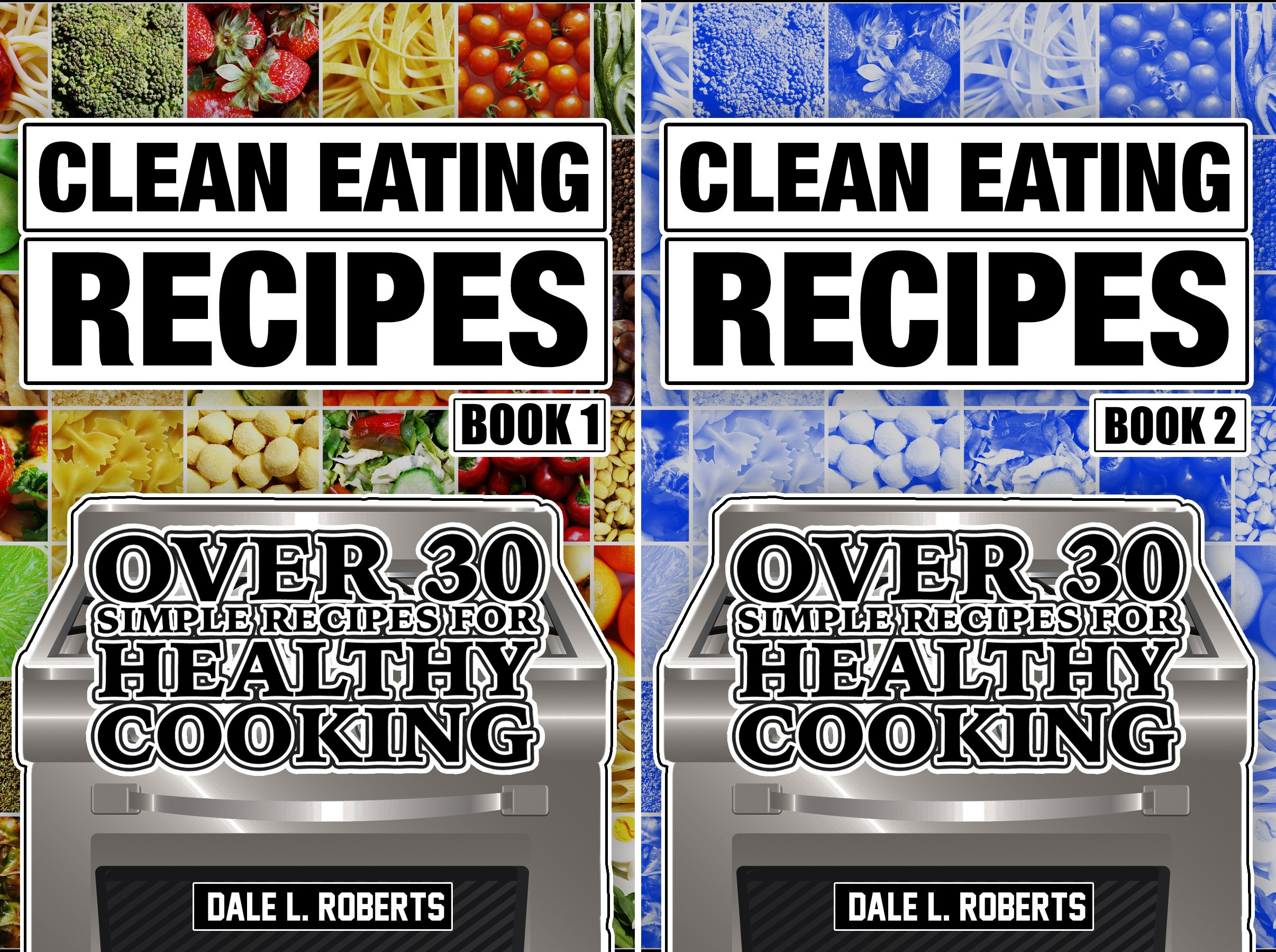 Clean Food Diet Cookbook (2 Book Series)
