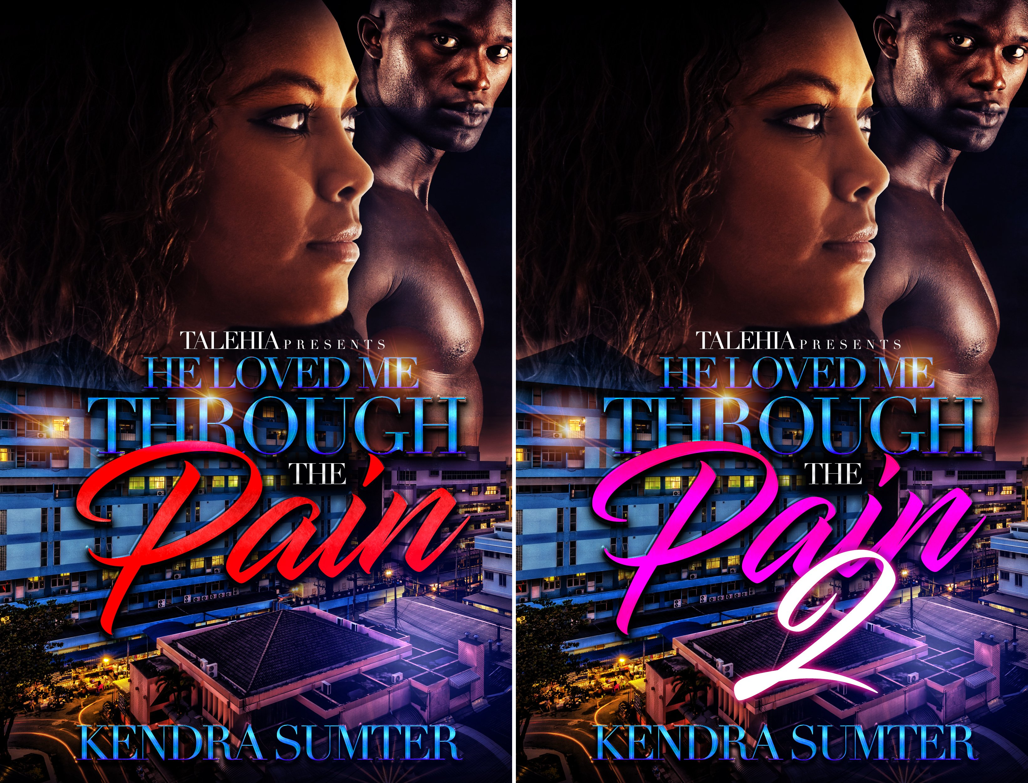 Books : He Loved Me Through The Pain (2 Book Series)