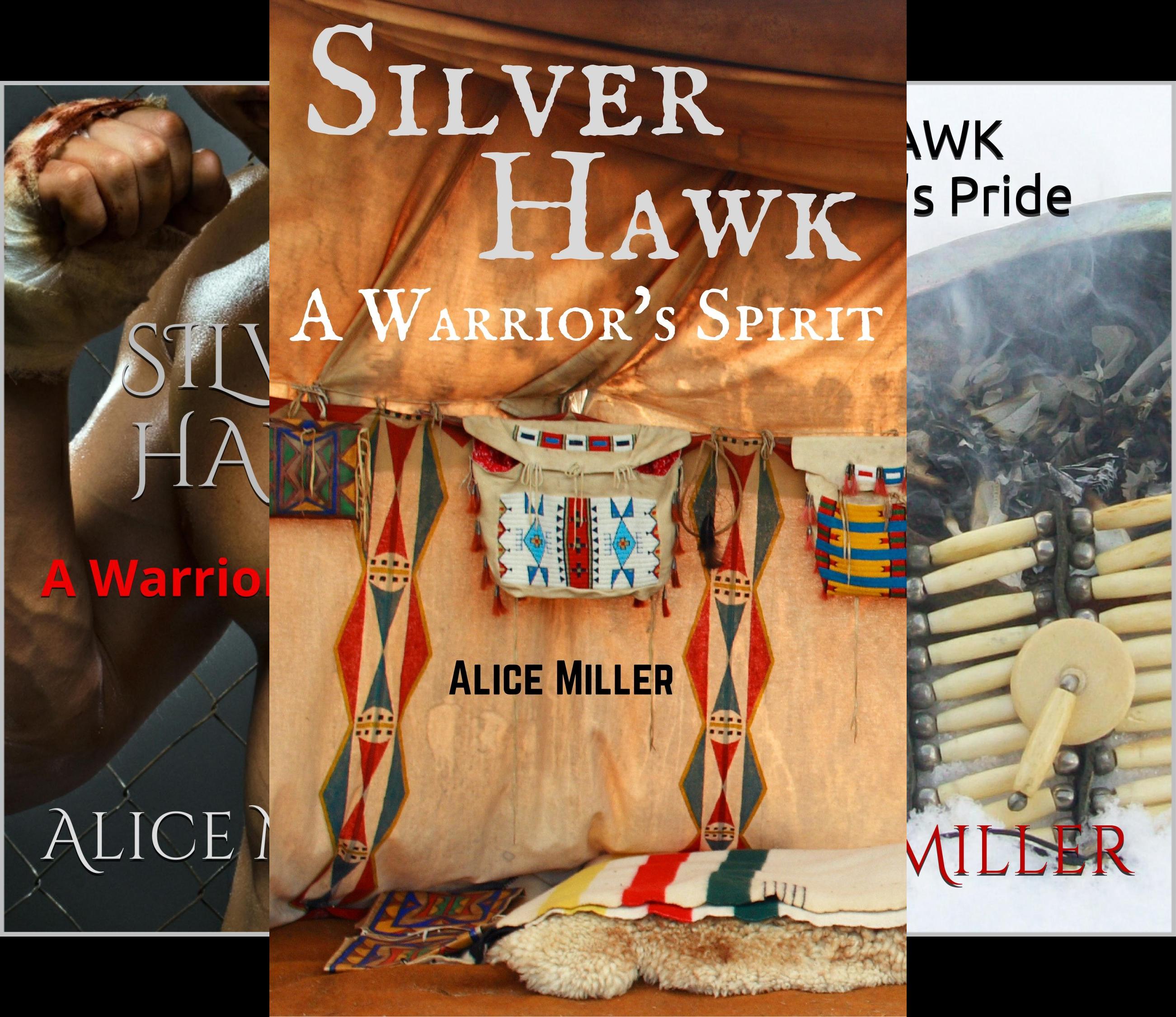 SILVER HAWK Warrior Series (9 Book Series)
