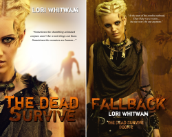 The Dead Survive (2 Book Series) by  Lori Whitwam