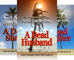 Jessica Huntington Desert Cities Mystery (4 Book Series) by  Anna Celeste Burke