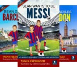 Sean Wants To Be Messi (3 Book Series)
