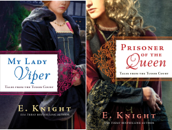 The Tales from the Tudor Court, Books 1-2 by E. Knight