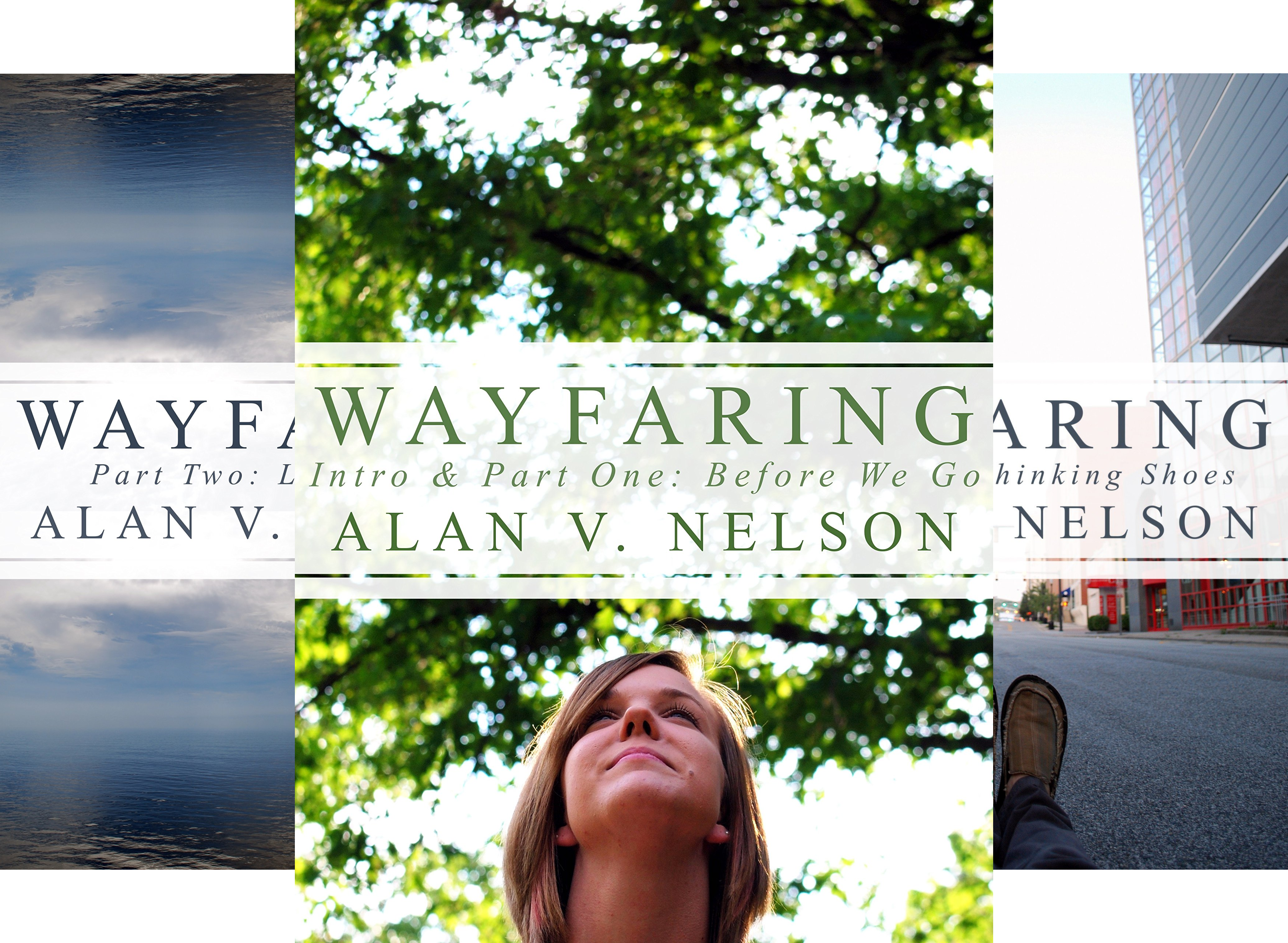 Wayfaring: A Simple Series for the Journey (3 Book Series)