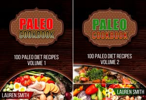 100 Paleo Diet Recipes (2 Book Series)