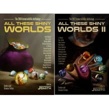 All These Shiny Worlds (2 Book Series)