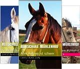 Reitschule Mühlenhof (Reihe in 3 Bänden)
