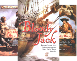 Bloody Jack Adventures (12 Book Series) by  L. A. Meyer Louis Meyer
