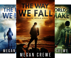 The Fallen World (4 Book Series) by  Megan Crewe