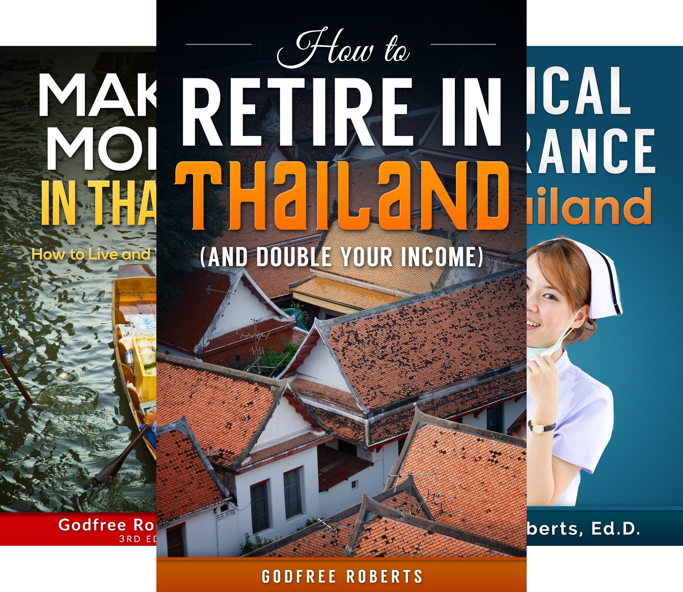 Thailand Retirement (3 Book Series)