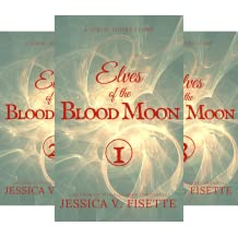 Elves of the Blood Moon (5 Book Series)