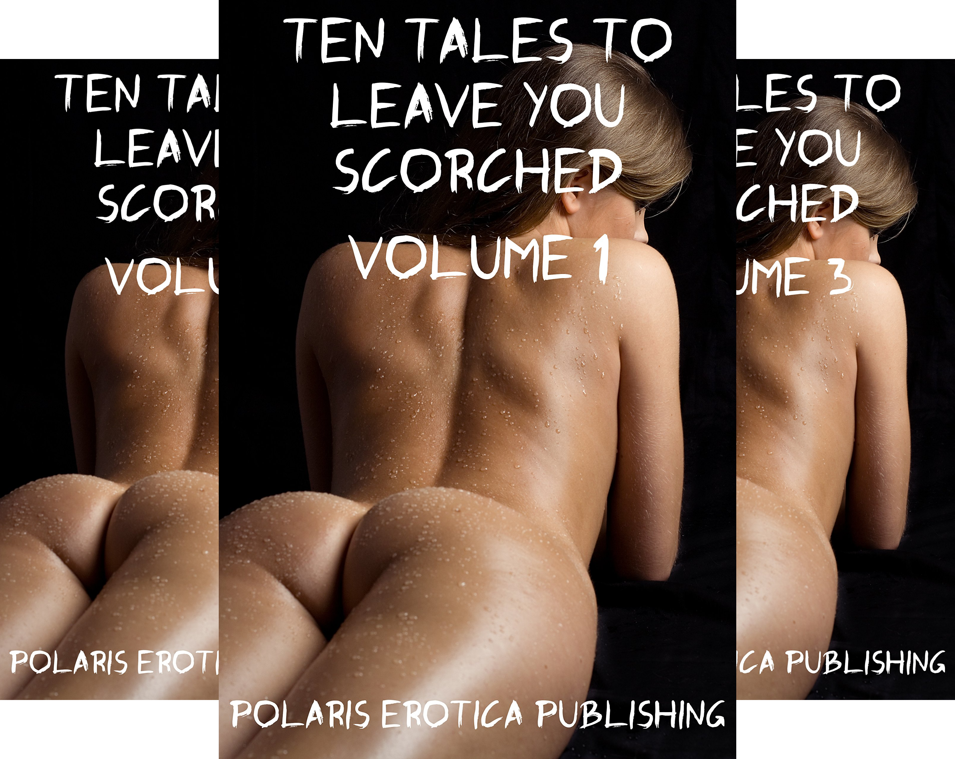 Ten Tales to Leave You Scorched (3 Book Series)