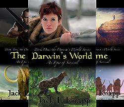 The Darwin's World series - Jack L Knapp