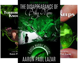 Green Marble Mysteries, featuring Sam Moore (3 Book Series) by  Aaron Paul Lazar