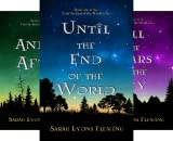 Until the End of the World (3 Book Series)