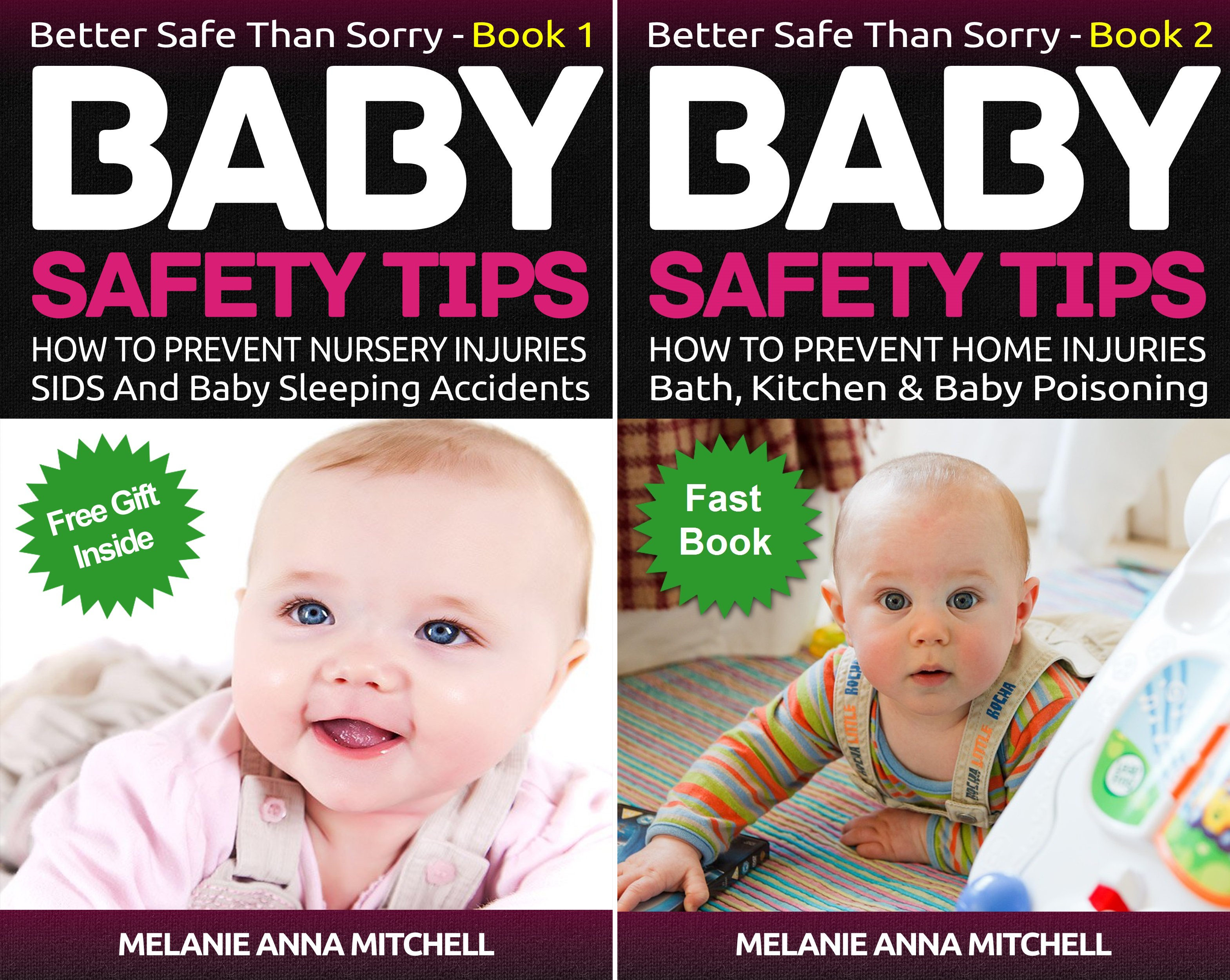 Better Safe Than Sorry (2 Book Series)