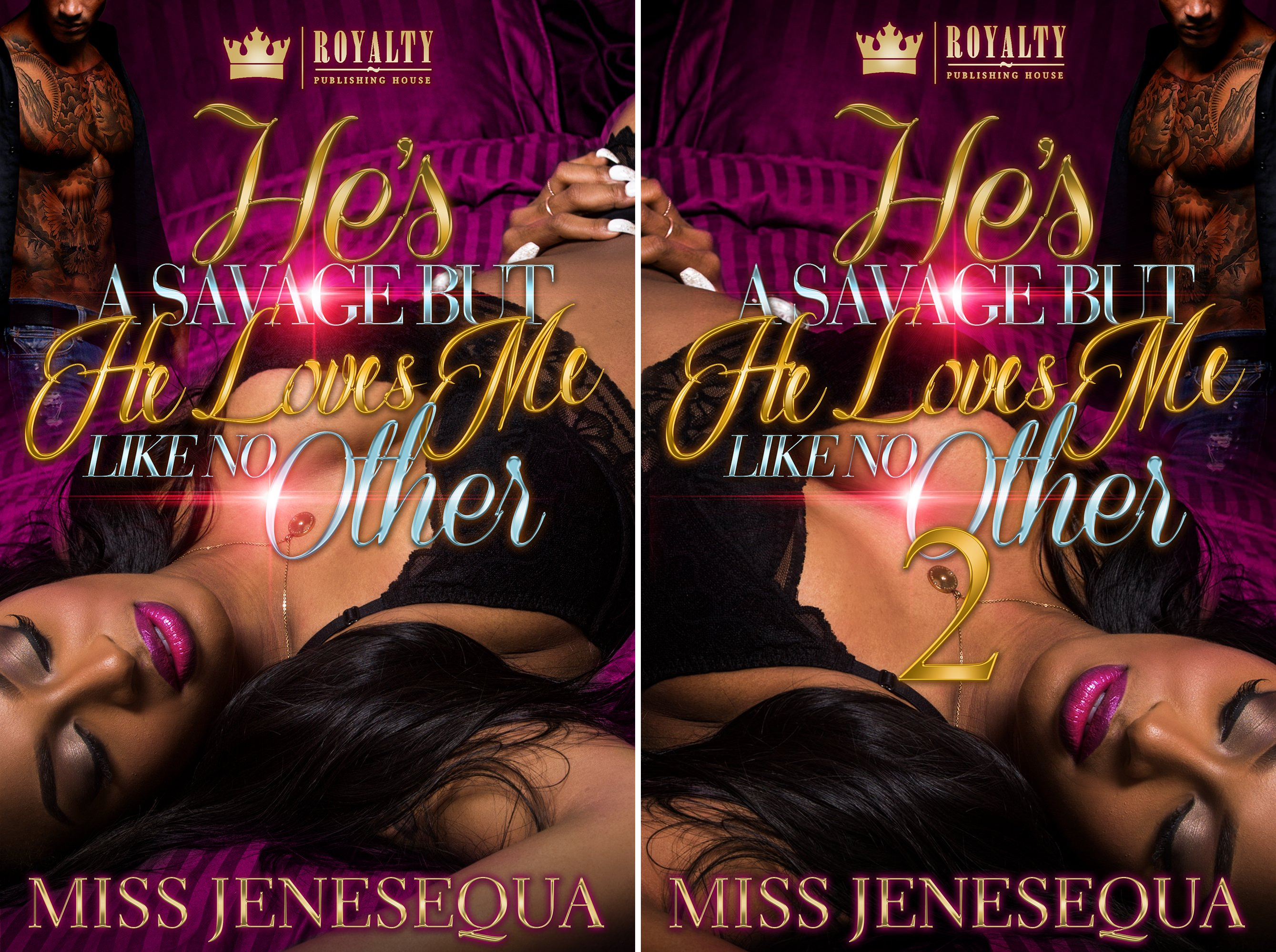 He's a Savage But He Loves Me Like No Other (2 Book Series)