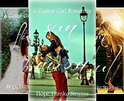 A Guitar Girl Romance (4 Book Series) by  Hope Franke Strauss