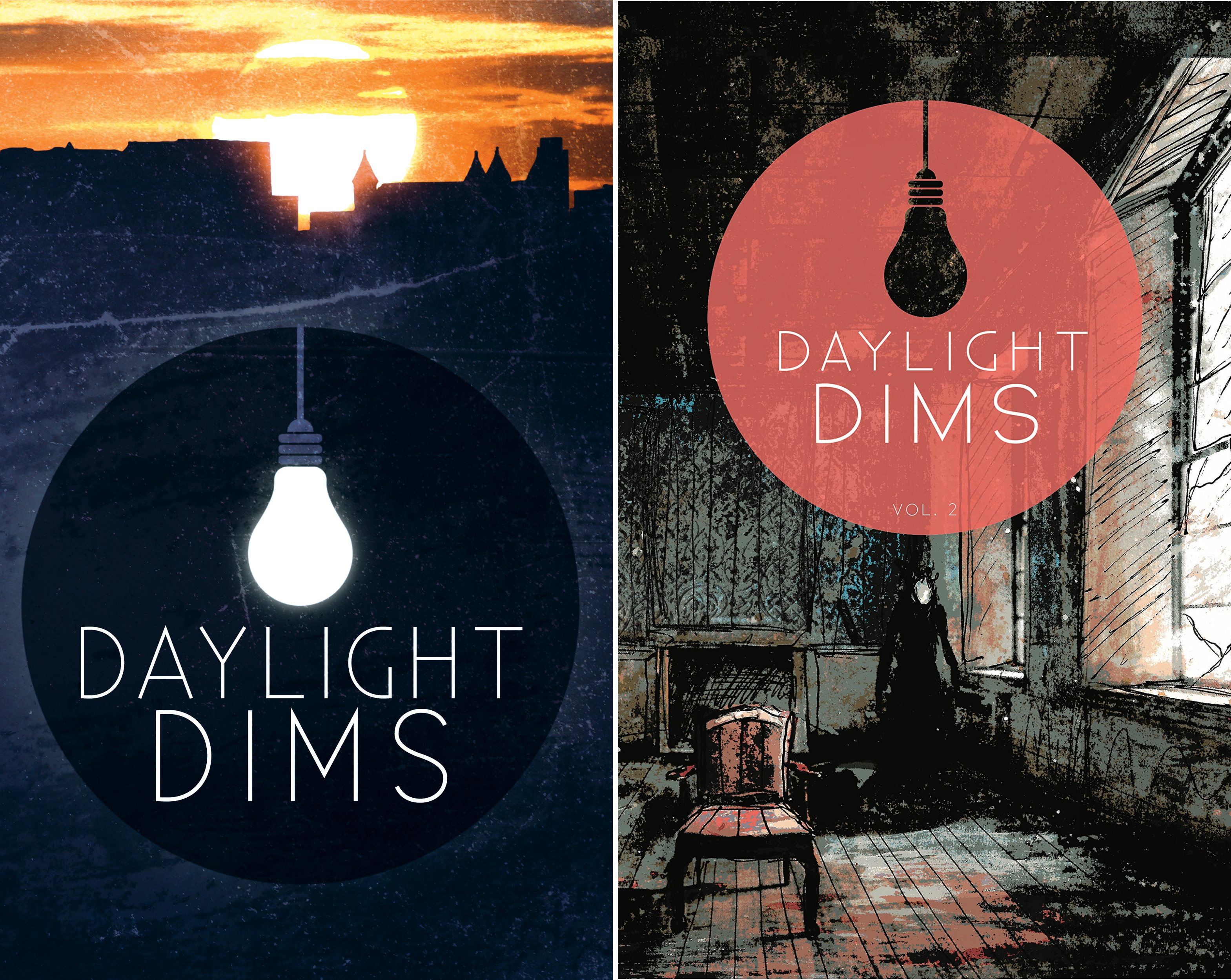 Daylight Dims (2 Book Series)