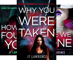 When Tomorrow Calls (3 Book Series) by  JT Lawrence
