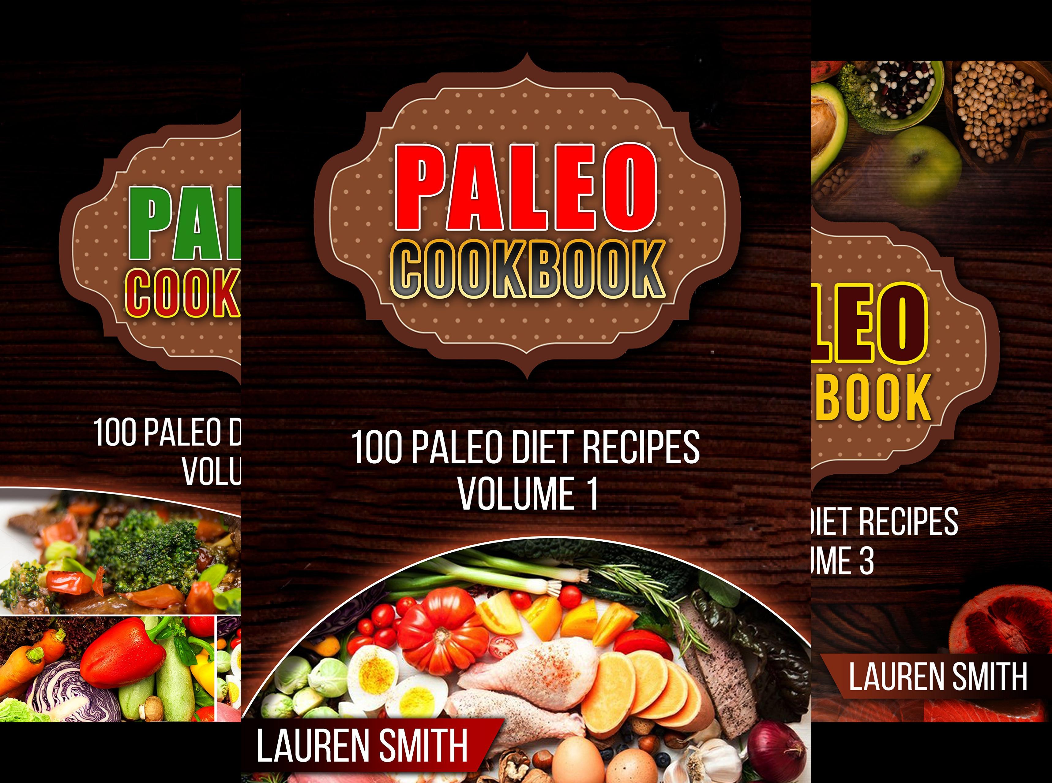 100 Paleo Diet Recipes (3 Book Series)