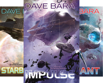Lightship Chronicles  by Dave Bara