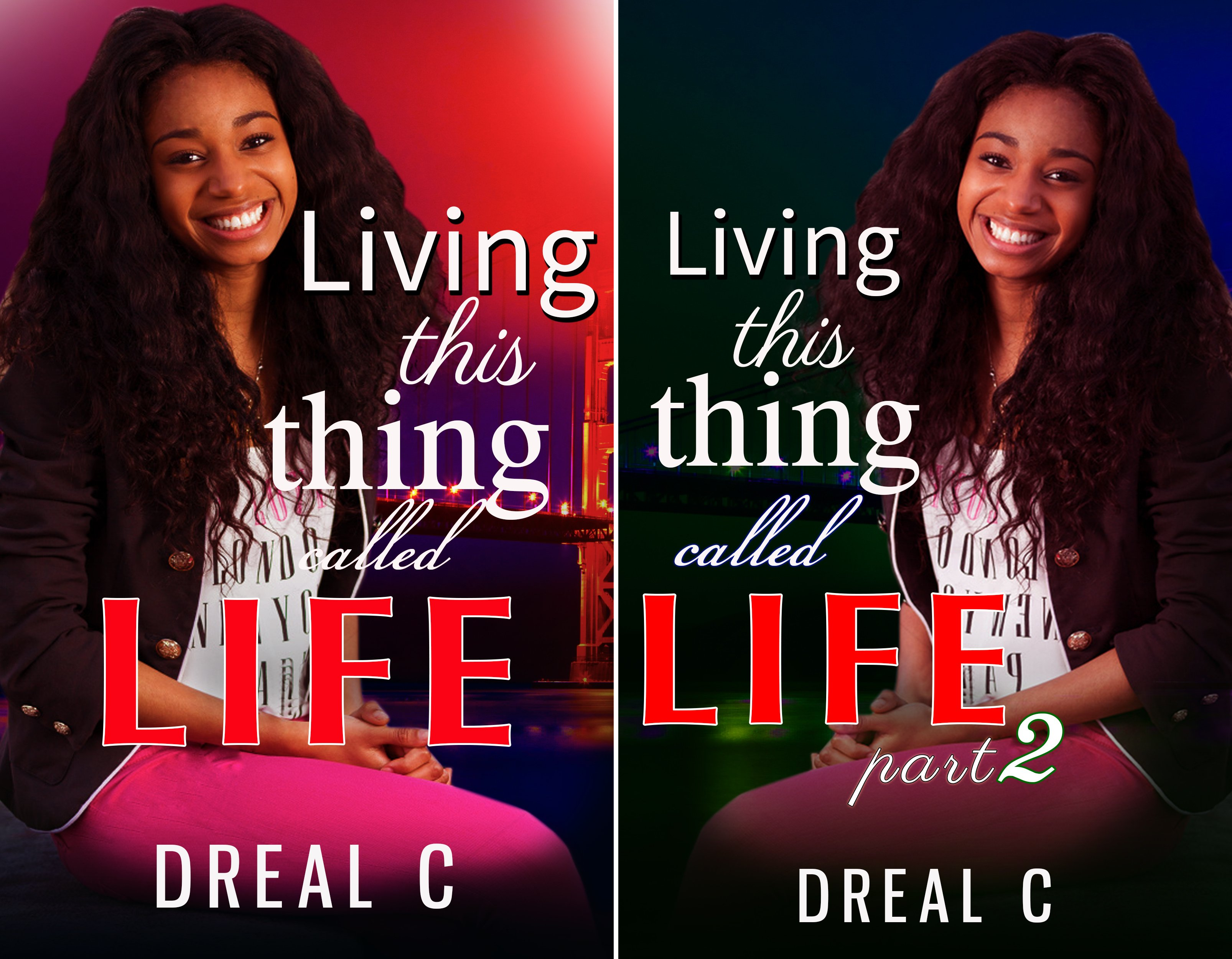 Living this thing called Life (2 Book Series)