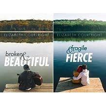 Broken and Beautiful (2 Book Series)